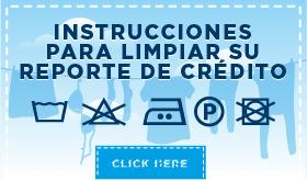 Instrucciones para limpiar su reporte de crédito banner de infografía