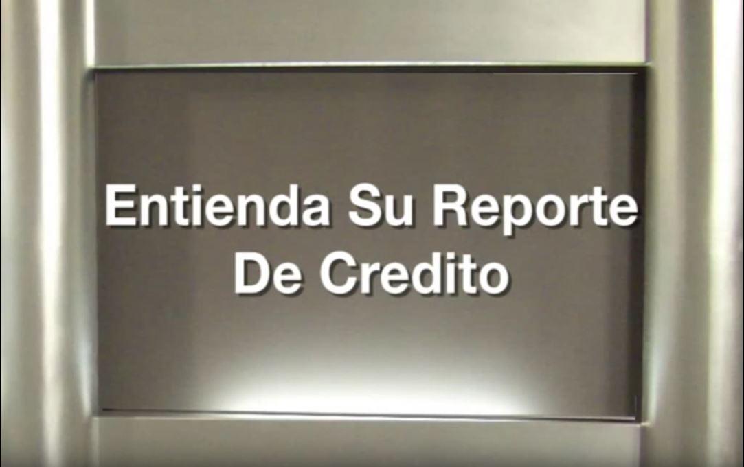 Entienda su reporte de credito