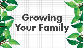 Growing Your Family infographic banner