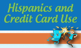 Hispanics and Credit Card Use infographic banner