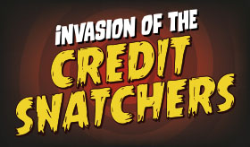 Invasion of the Credit Snatchers infographic banner
