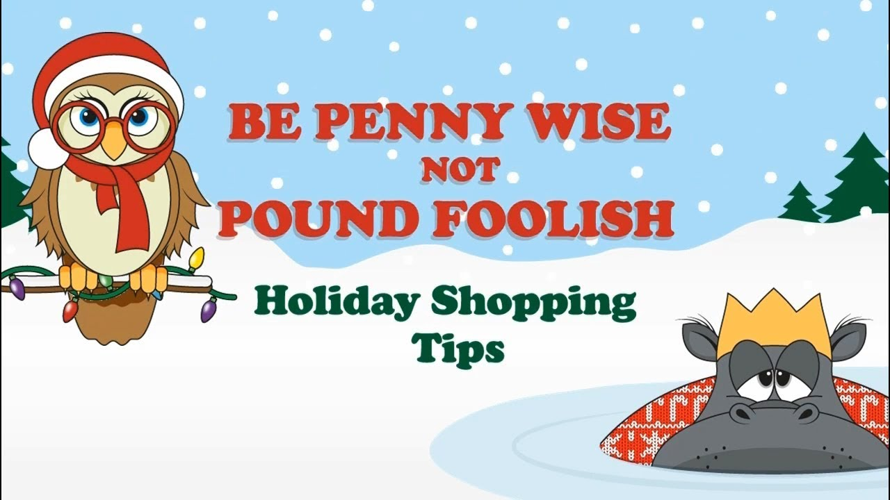 title card: Penny Wise Holiday Shopping Tips