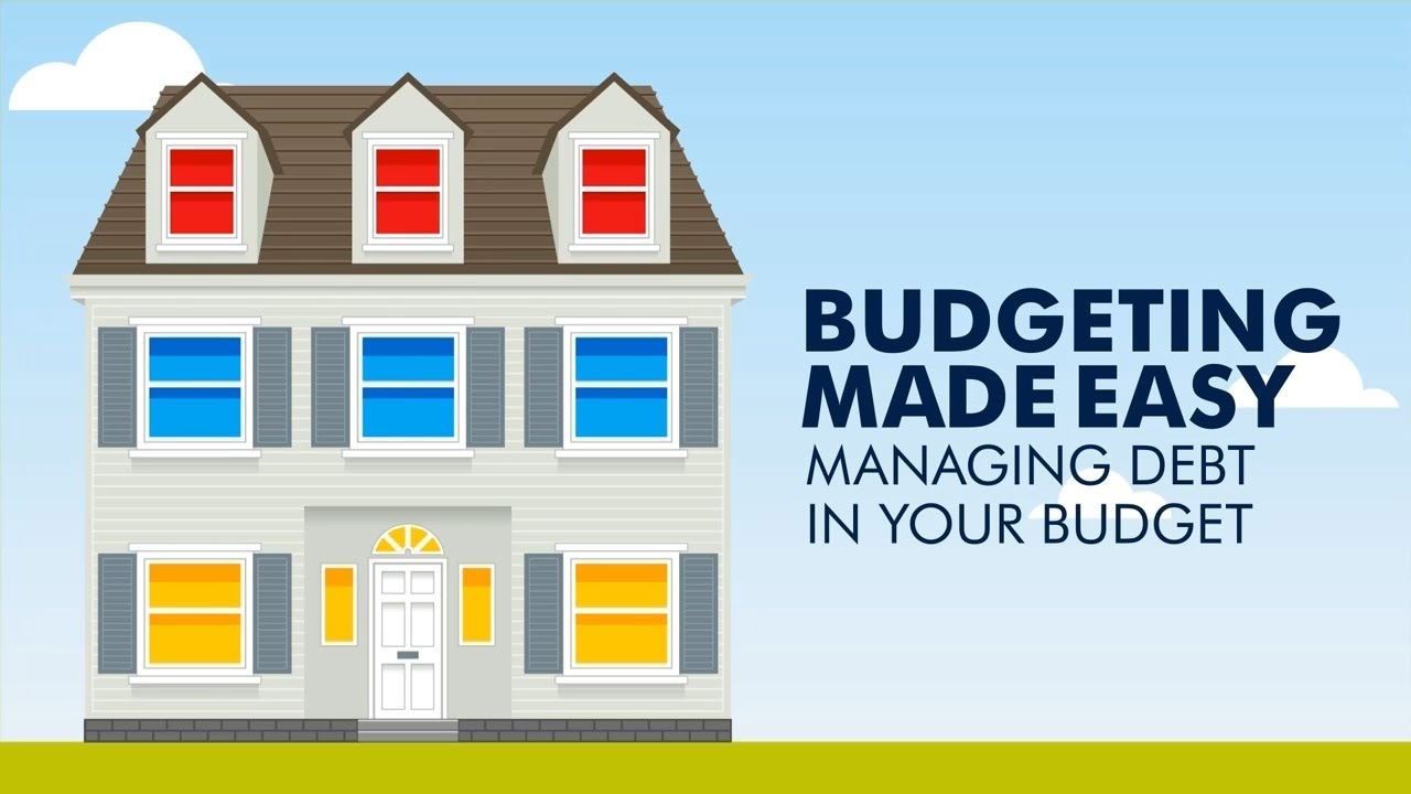 Budgeting Made Easy: Managing Debt in Your Budget