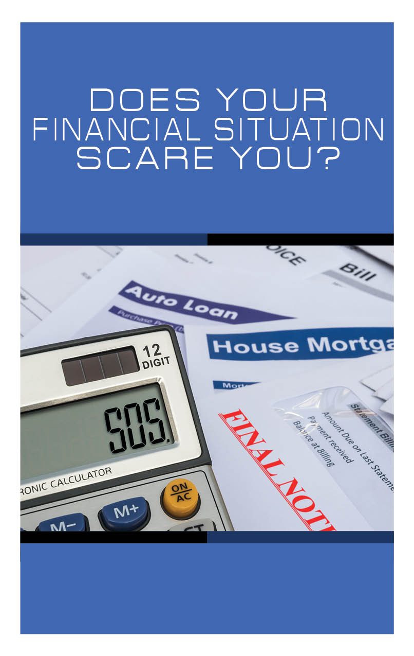 Does Your Financial Situation Scare You