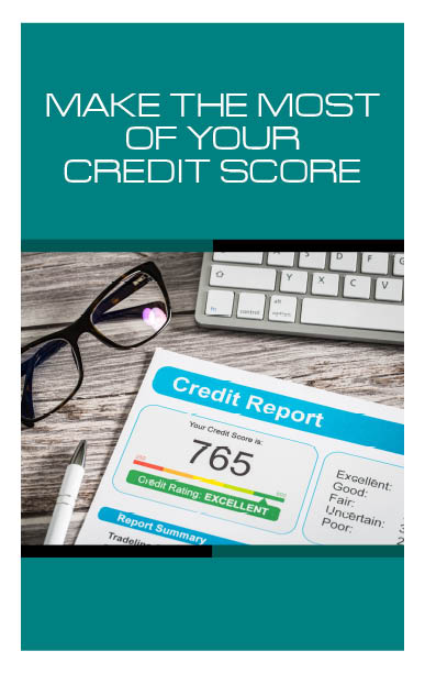 Make the Most Your Credit Score