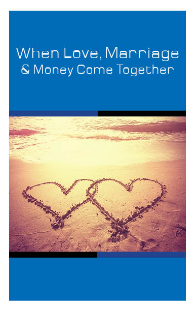 When Love Money Marriage Come Together