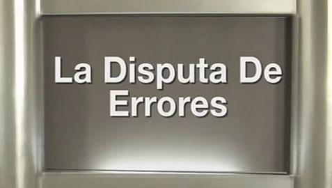 La Disputa De Errores