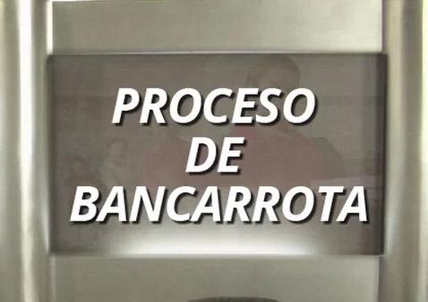 Proceso de bancarrota