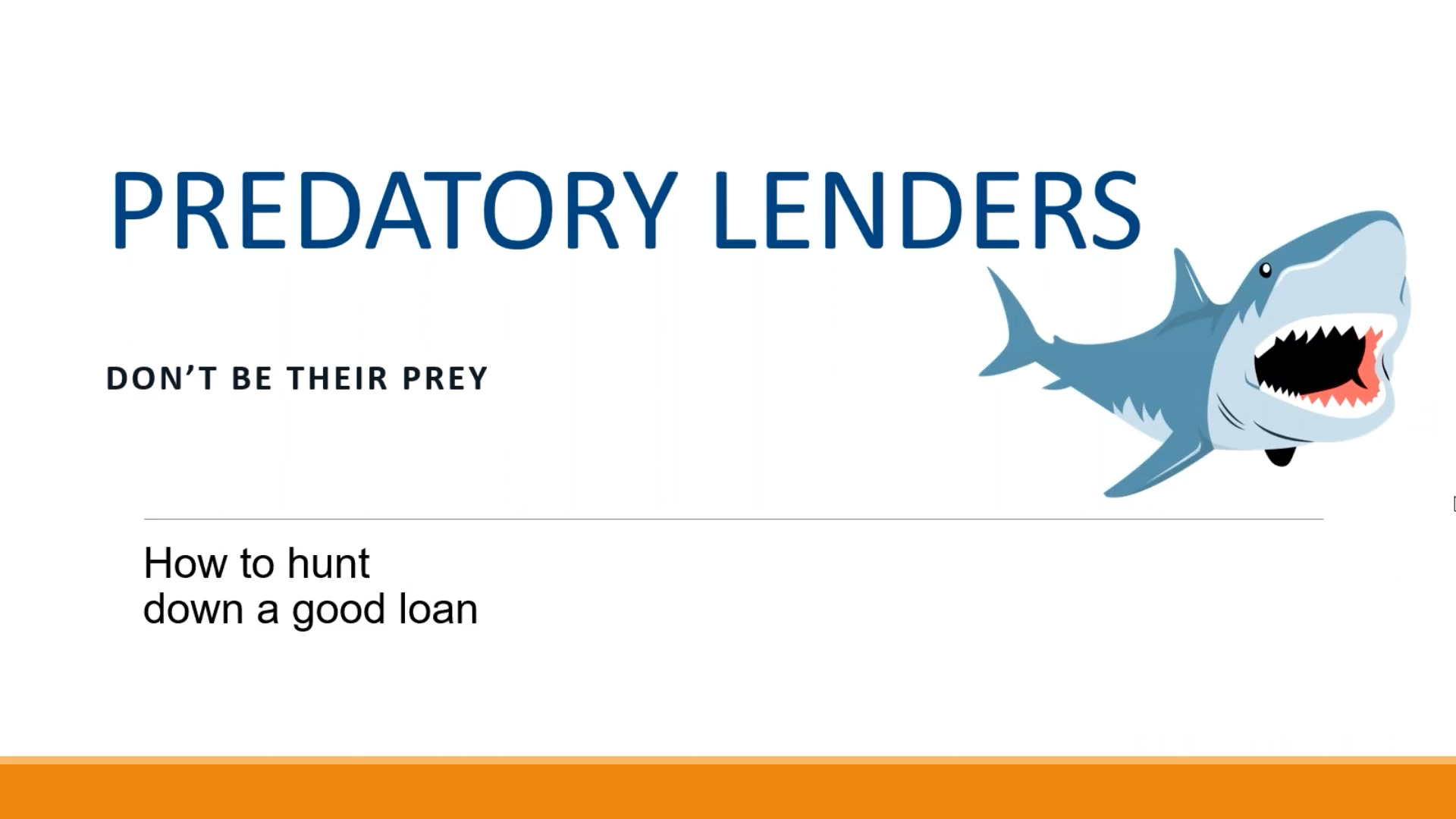 PREDATORY LENDERS – Don't be their prey