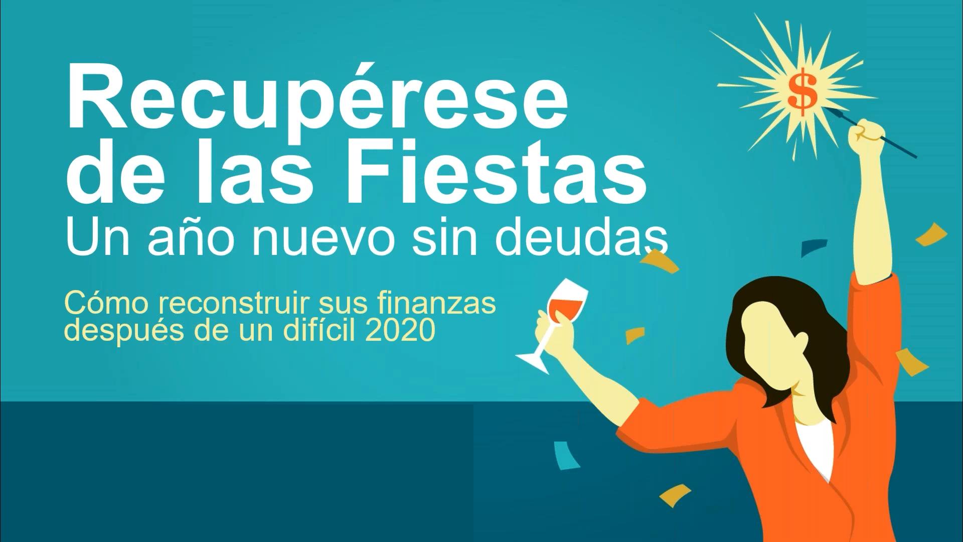Recupérese de las fiestas: un año nuevo sin deudas
