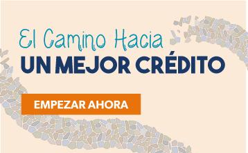 El Camino Hacia Un Mejor Credito