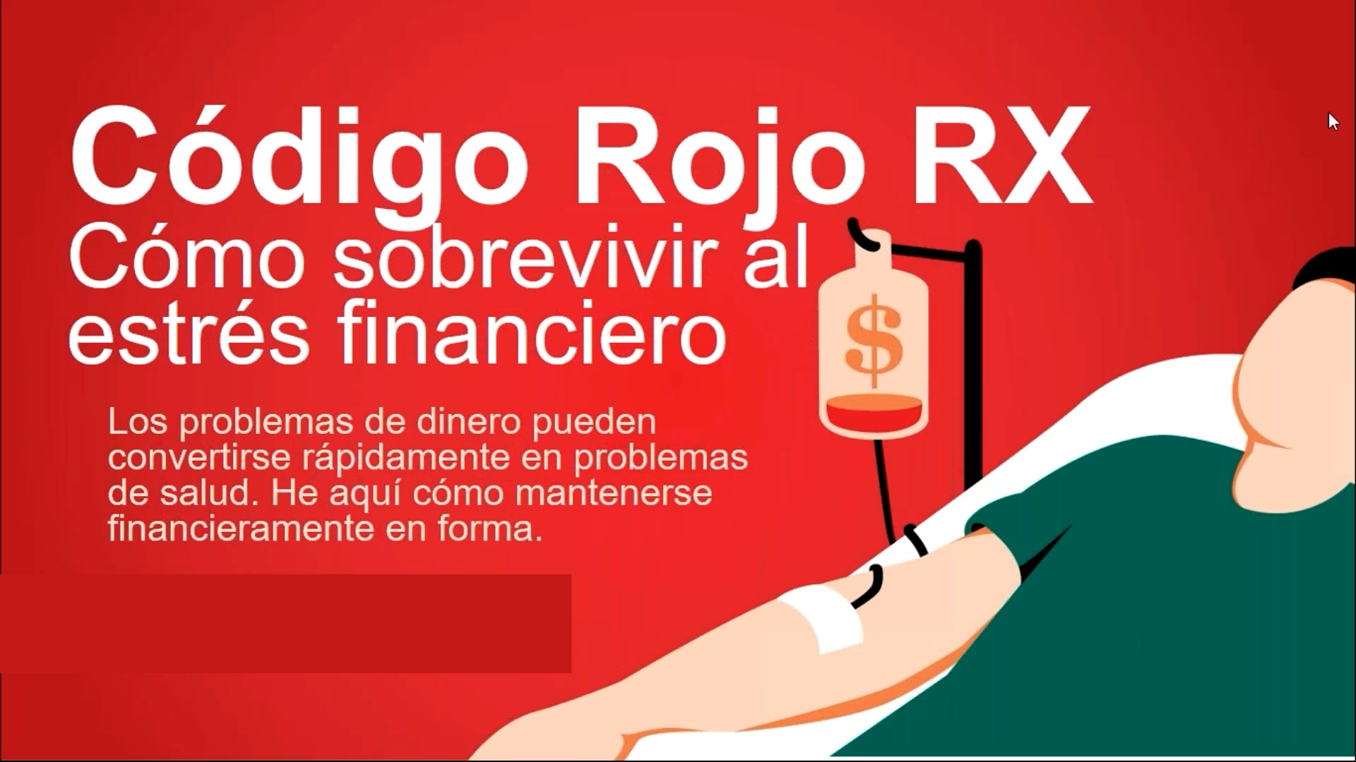 Código Rojo Rx: Cómo sobrevivir al estres financiero
