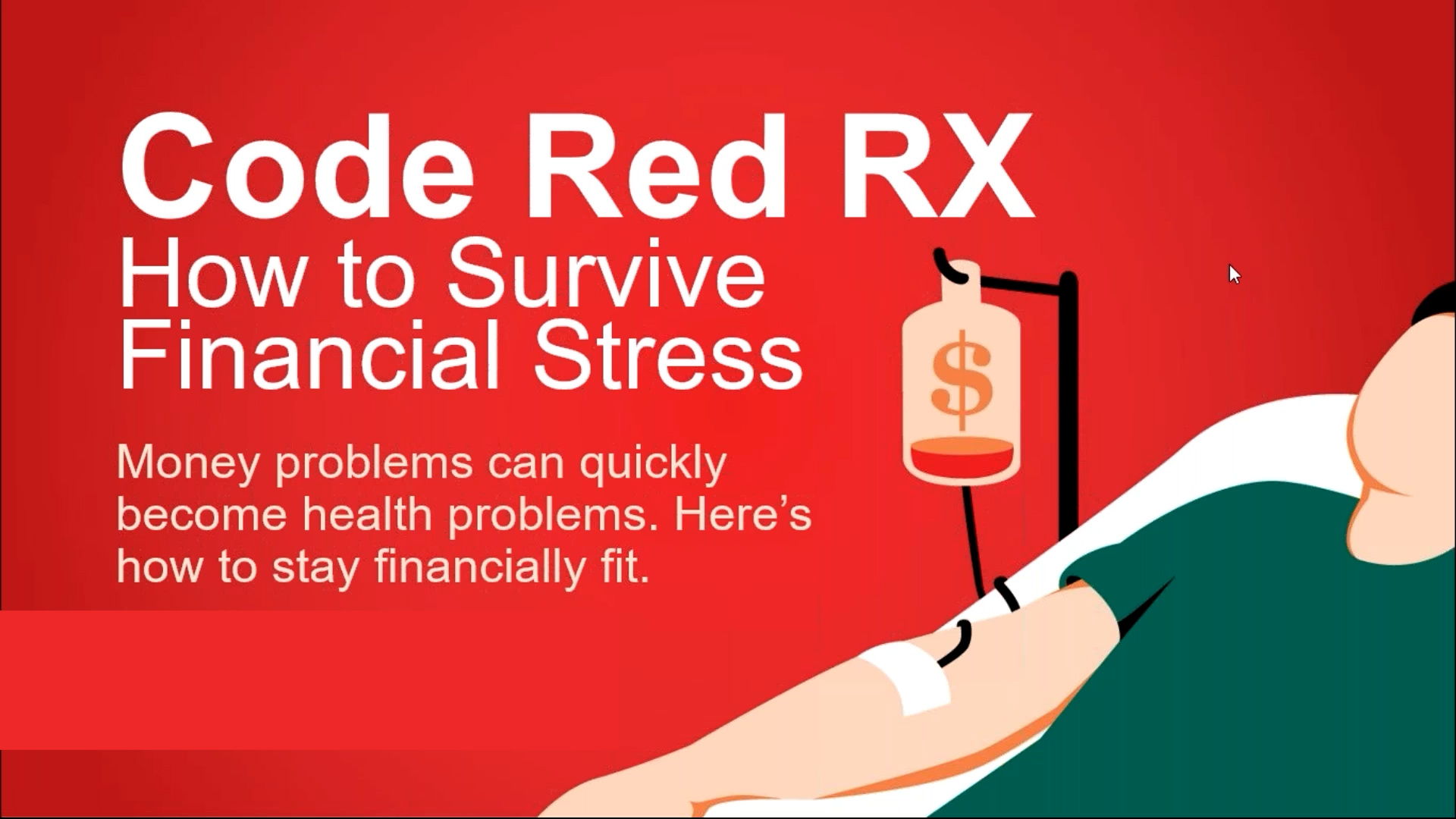 Code Red Rx: How to Survive Financial Stress