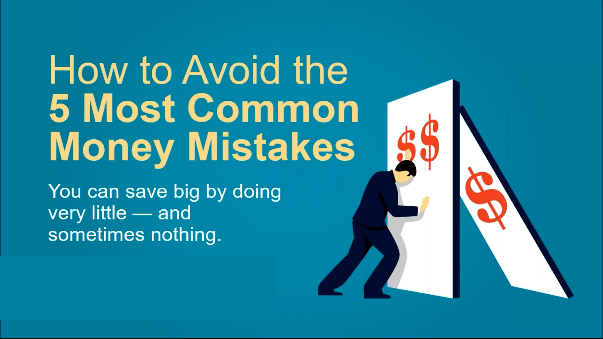 How to Avoid the 5 Most Common Money Mistakes