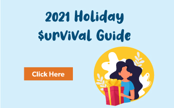 2021 Holiday $urvival Guide