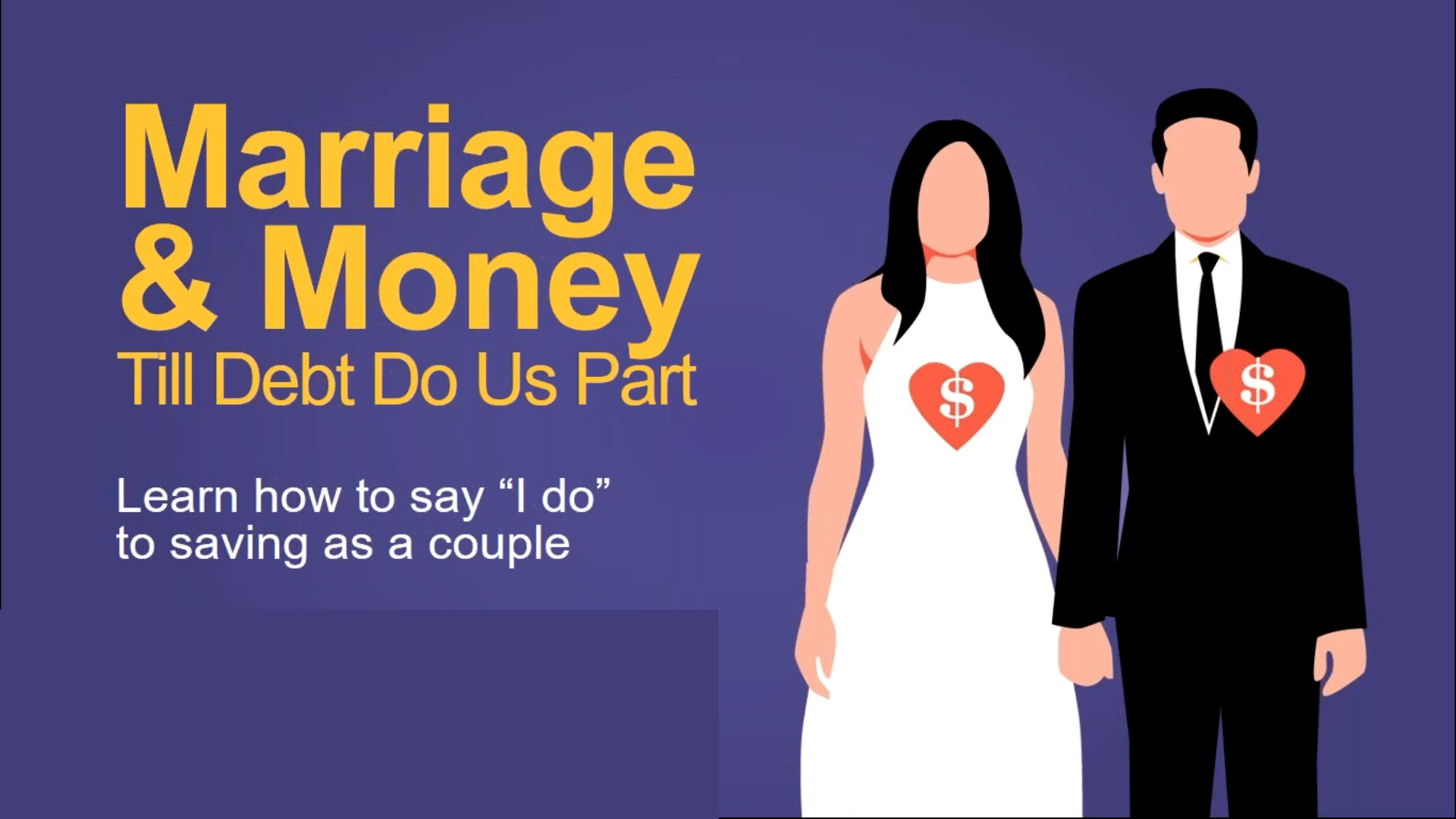 Marriage and Money: Till Debt Do Us Part